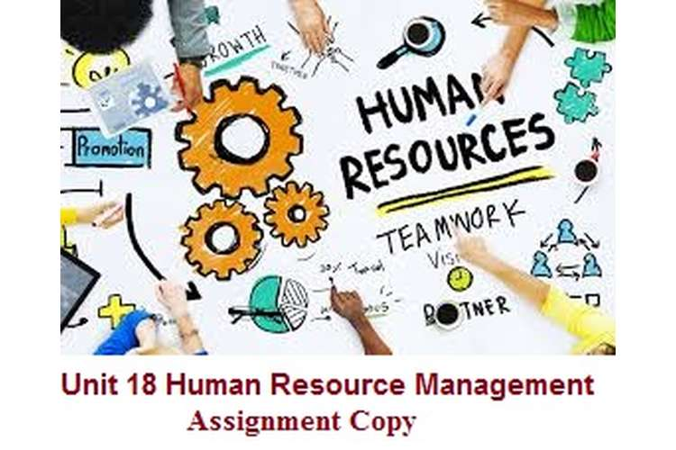 Unit 18 Human Resource Management Assignment Copy