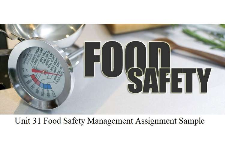 Unit 31 Food Safety Management Assignment Sample