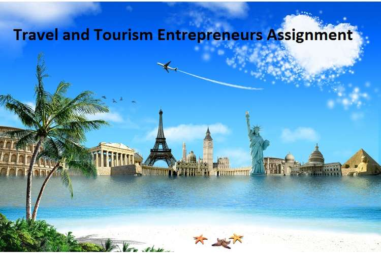 Travel and Tourism Entrepreneurs Assignment