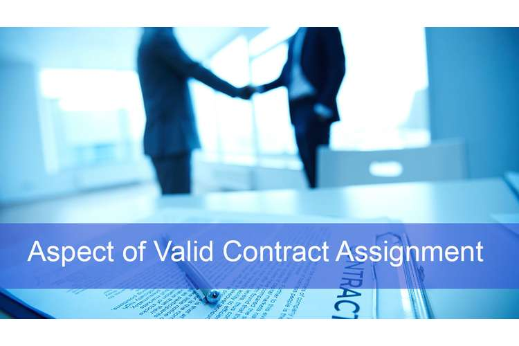 Aspect of Valid Contract Assignment