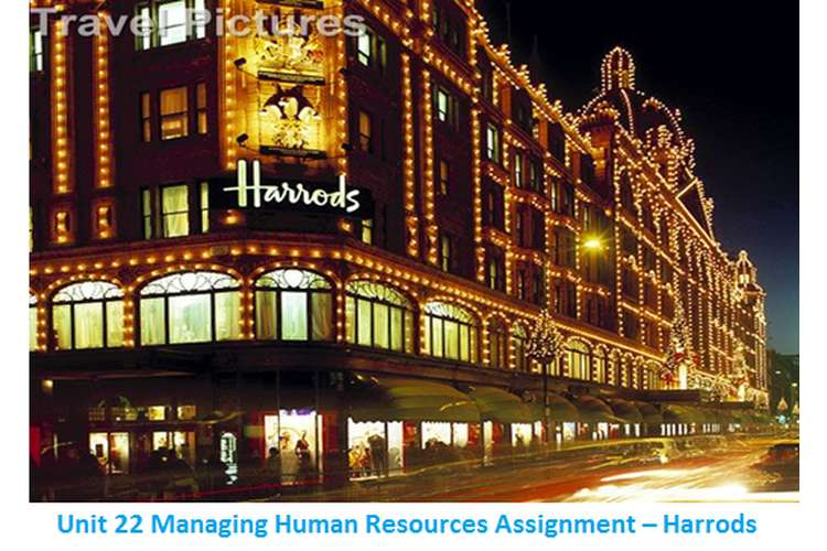 Unit 22 Managing Human Resources Assignment – Harrods