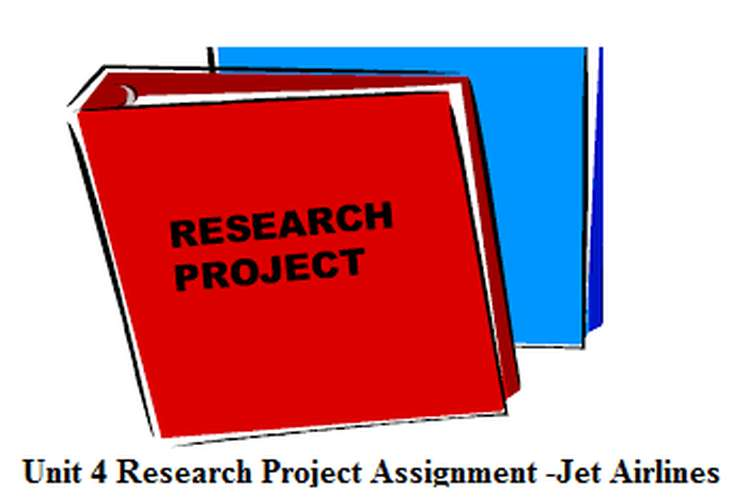 Unit 4 Research Project Assignment -Jet Airlines
