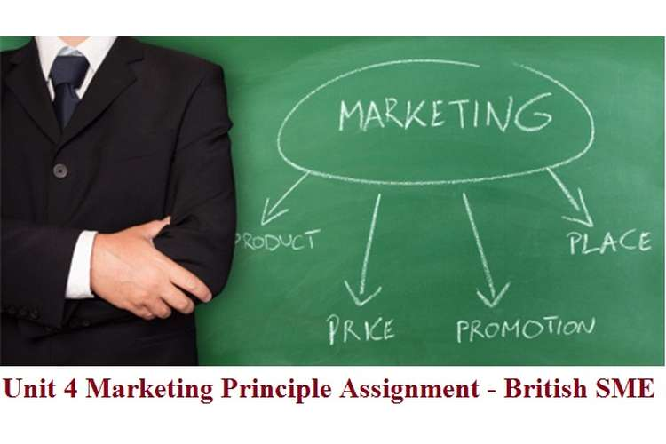 Unit 4 Marketing Principle Assignment - British SME