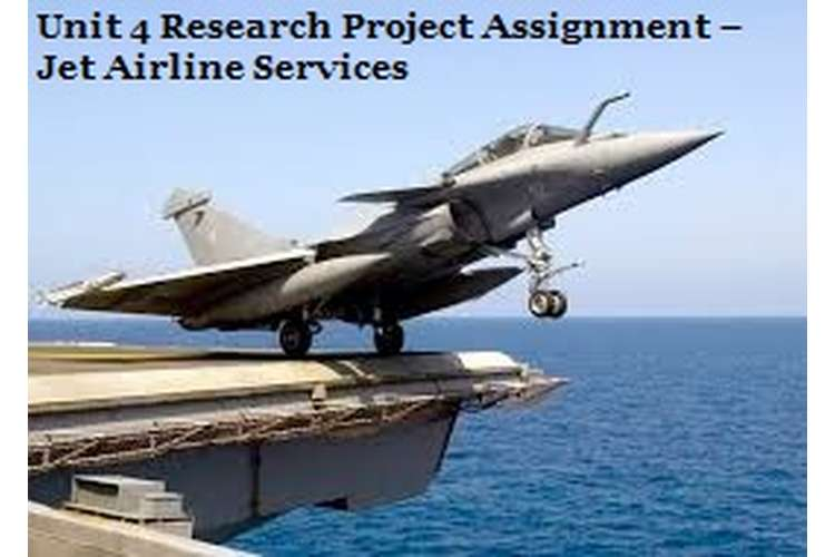 Unit 4 Research Report Assignment Jet Airline Service