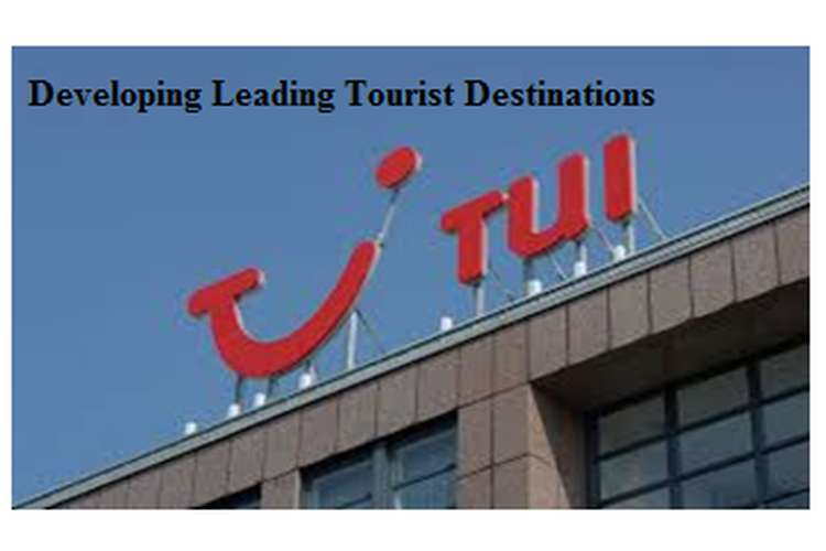 Developing and Leading Tourist Destinations Assignment TUI Group