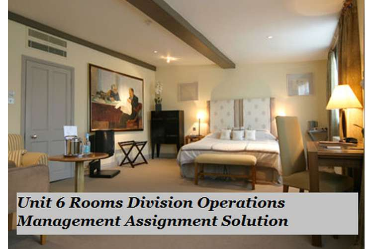 rooms division assignment 2017-12-17  free essay: course details course name btec higher national diploma (hnd) in hospitality management unit number 6 unit name rooms division operations.
