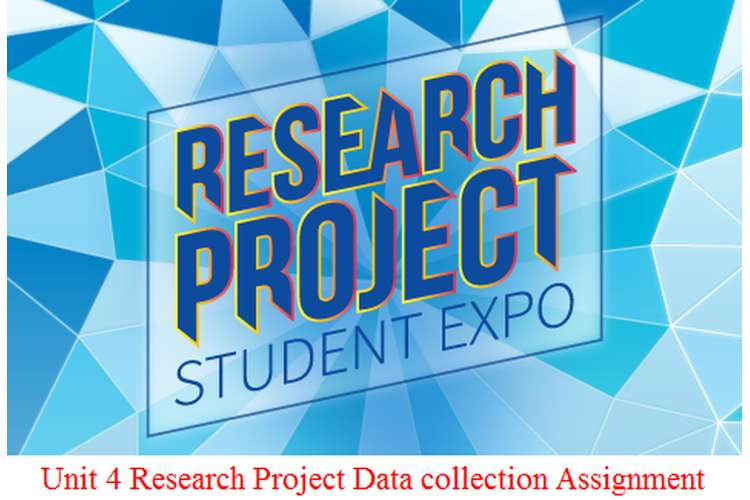 Unit 4 Research Project Data collection Assignment
