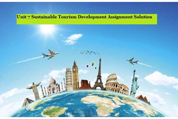 Sustainable Tourism Development Assignment Solution