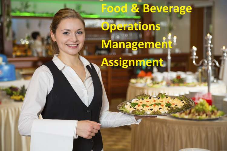 Unit 5 Food & Beverage Operations Management Assignment