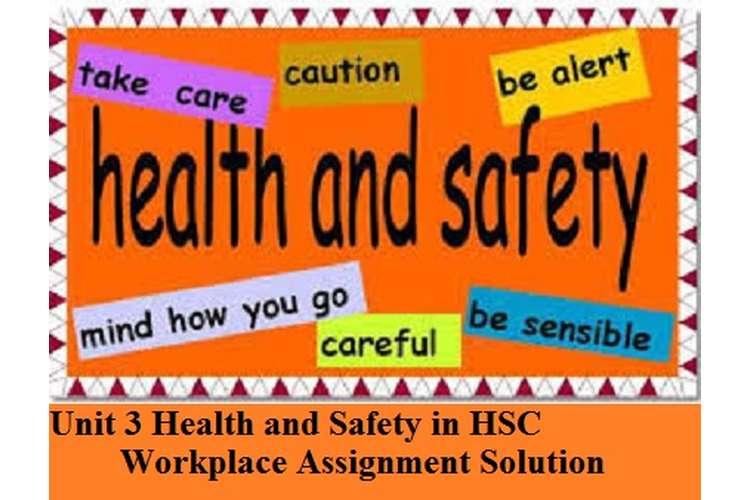 Health and Safety in HSC Workplace Assignment Solution