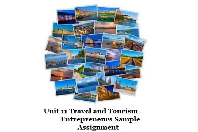 Travel and Tourism Entrepreneurs Sample Assignment