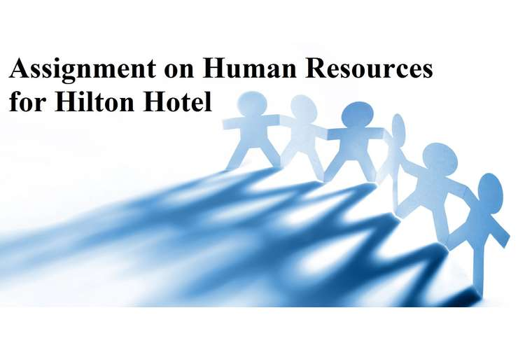 Assignment Human Resources Hilton Hotel
