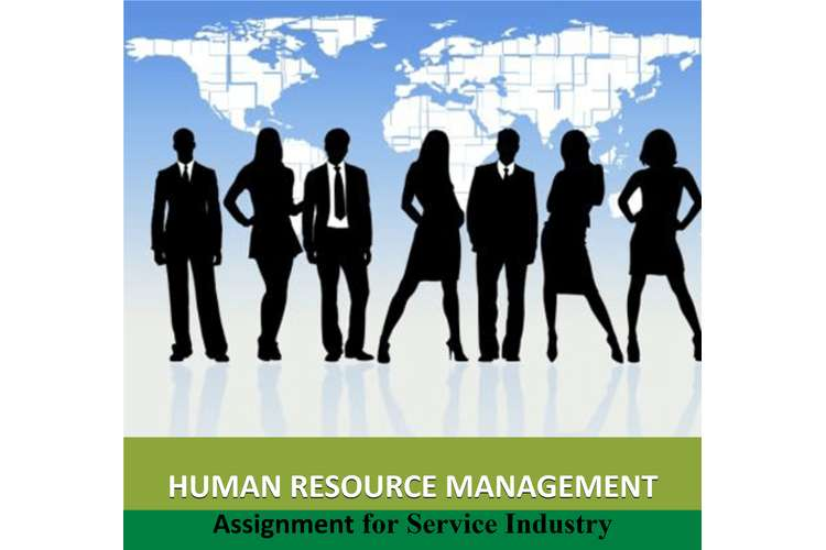 Human Resources Management Assignment for Service Industry