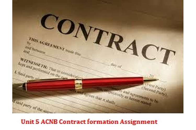 Unit 5 ACNB Contract formation Assignment