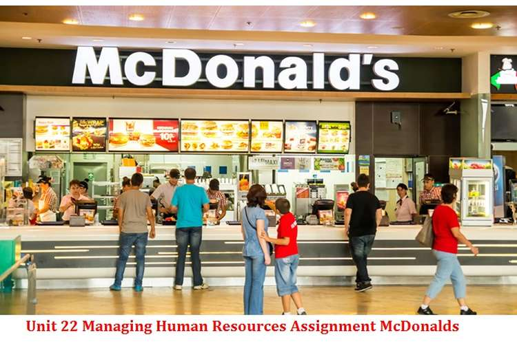 Unit 22 Managing Human Resources Assignment McDonalds