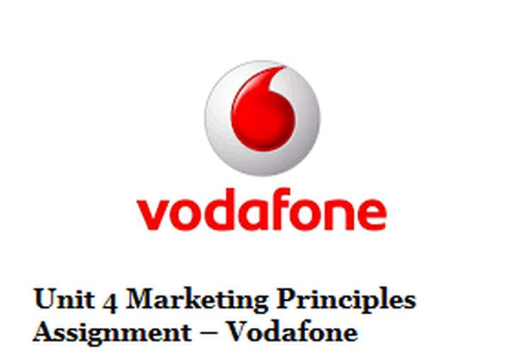 Unit 4 Marketing Principles Assignment Vodafone