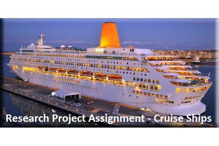 Unit 4 Research Project Assignment Cruise Ships