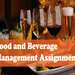Food and Beverage Management Assignment