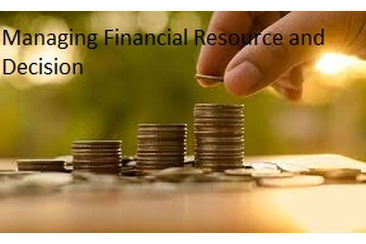 Managing Financial Resource & Decision Assignment