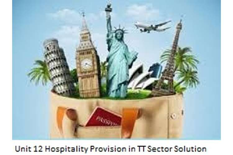 Unit 12 Hospitality Provision in TT Sector Solution Sample