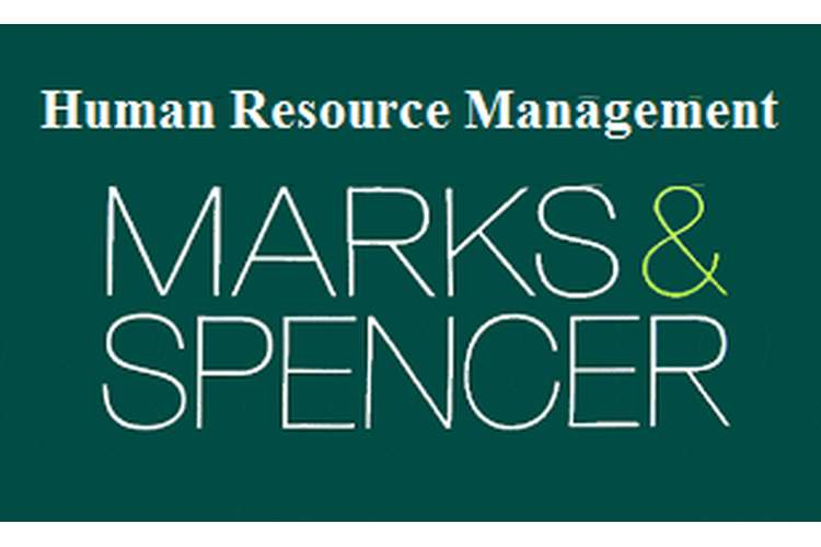 Unit 18 Human Resource Management Assignment - Marks & Spencer