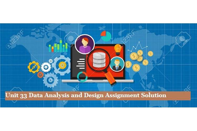 Data Analysis and Design Assignment Solution