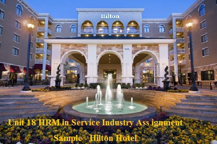 Unit 18 HRM in Service Industry Assignment Sample - Hilton Hotel