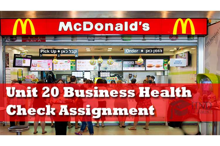 Unit 20 Business Health Check Assignment Help