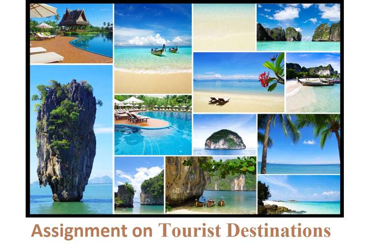 Assignment on Tourist Destinations