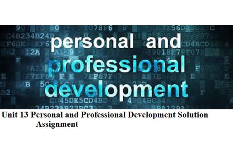 Personal and Professional Development Solution Assignment