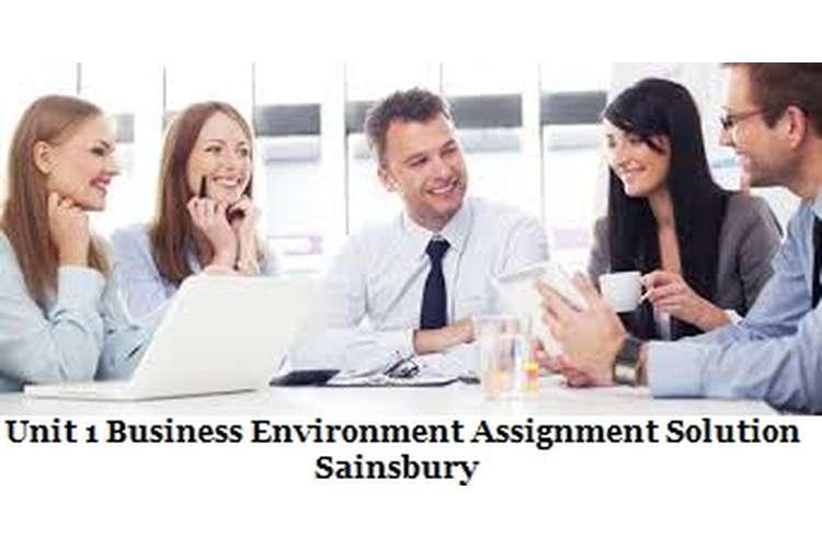 Unit 1 Business Environment Assignment Solution - Sainsbury