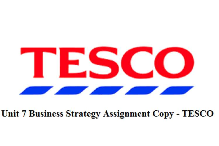 Business Strategy Assignment Copy - TESCO