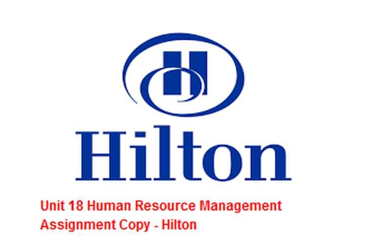 Unit 18 Human Resource Management Assignment Copy - Hilton