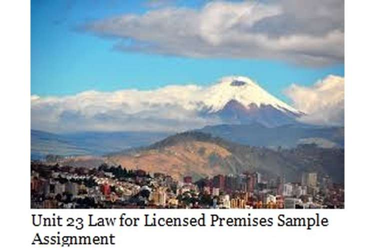 Unit 23 Law for Licensed Premises Sample Assignment