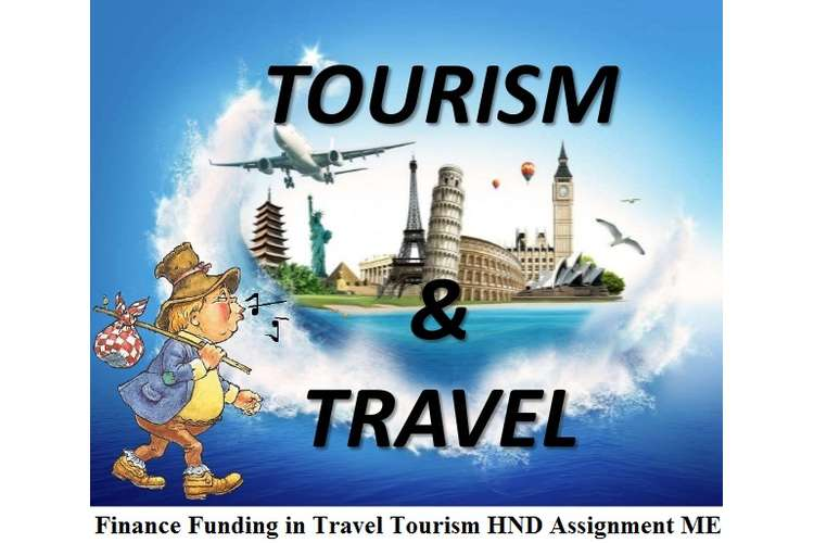 Finance Funding in Travel Tourism Assignment ME