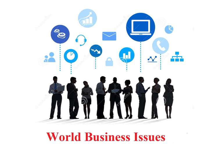 Business Issues Contemporary World ignment | Get 10% Off