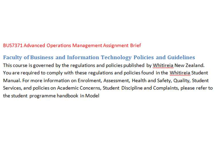 BUS7371 Advanced Operations Management Assignment Brief