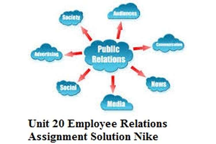 Unit 20 Employee Relations Assignment Solution Nike