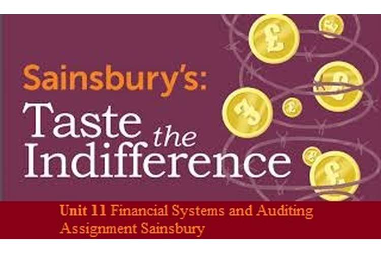 Unit 11 Financial Systems and Auditing Assignment Sainsbury