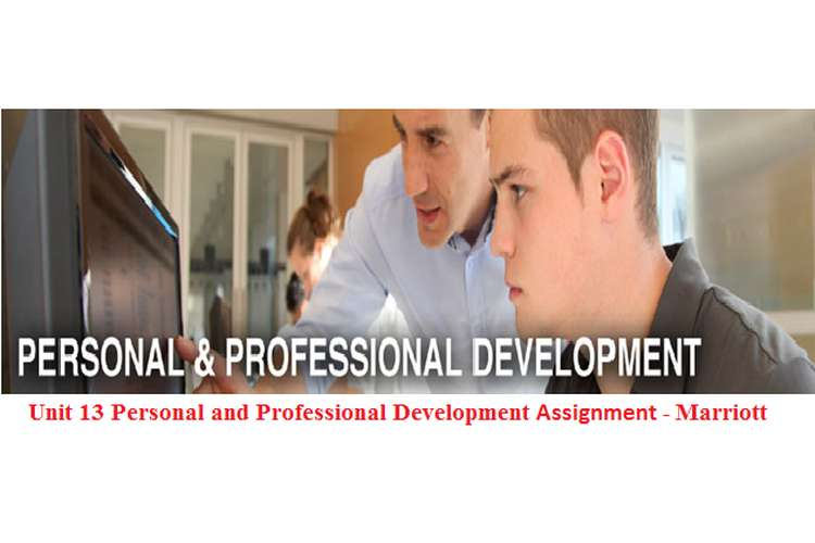 Unit 13 Personal and Professional Development Assignment - Marriott