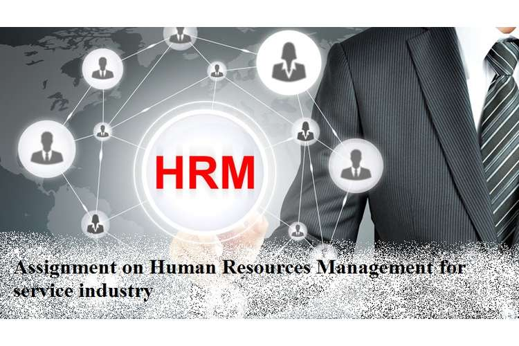 Assignment Human Resources Management service industry