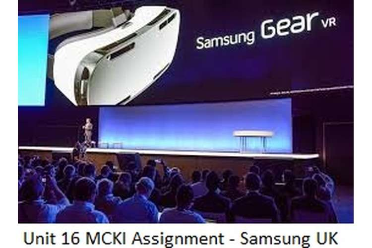 Unit 16 MCKI Assignment - Samsung UK