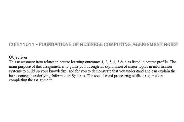 COIS11011 Foundations Business Computing Assignment Brief