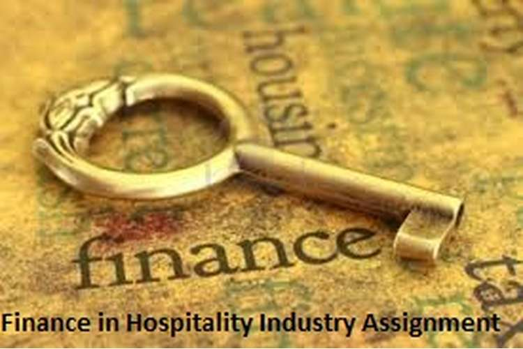Unit 2 Finance in Hospitality Industry Assignment