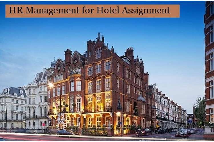 HR Management for Hotel Assignment