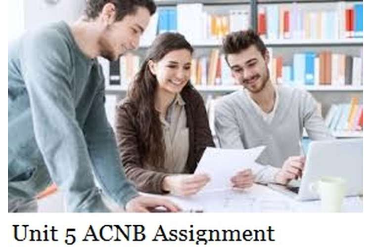 Unit 5 ACNB Assignment Solution