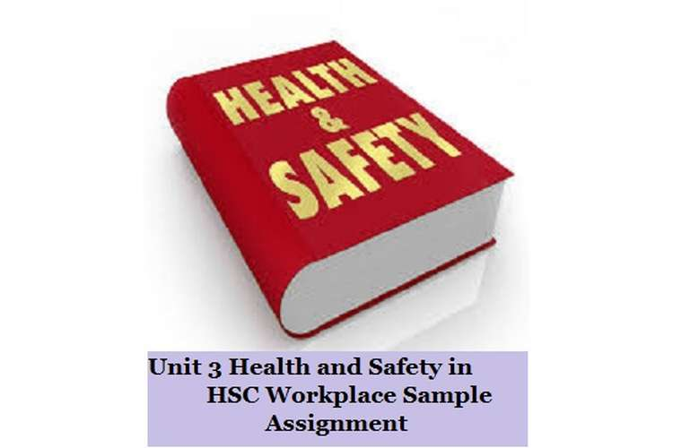 Health and Safety in HSC Workplace Sample Assignment
