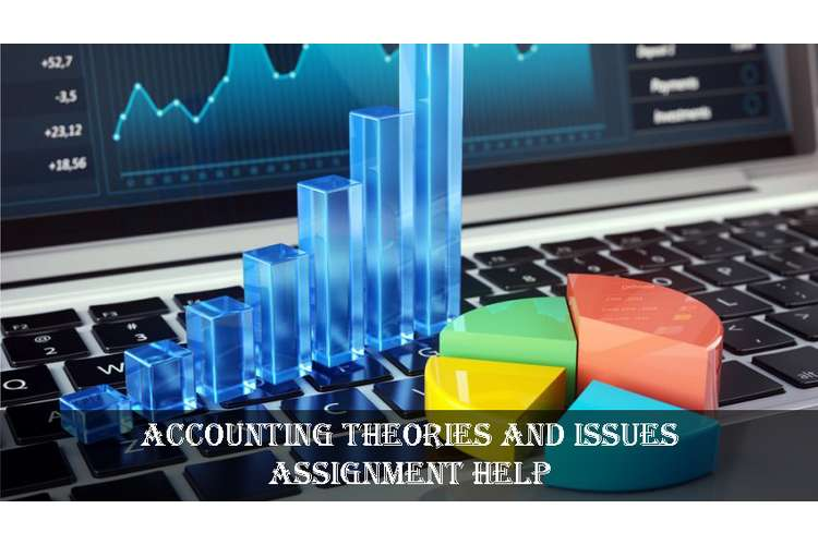 Accounting Theories and Issues Assignment Help