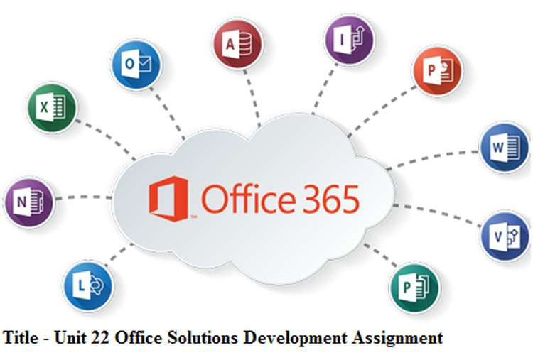 Unit 22 Office Solutions Development Assignment