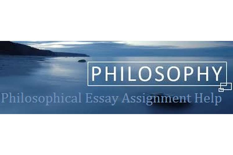 Philosophical Essay Assignment Help